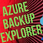azure backup explorer