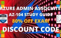 Azure AZ-104 Study Guide and Exam Discount Code